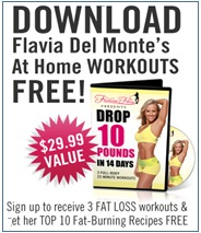 Download Flavia Delmonte's at Home Workouts - Drop 10 Pounds in 14 Days - FREE Gift
